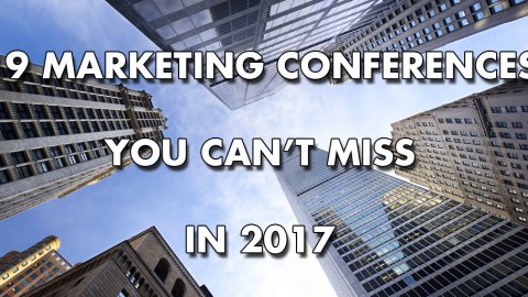 19 Marketing Conferences You Can't Miss in 2017