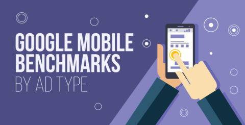 Google Mobile Benchmarks – by Ad Type! [DATA]